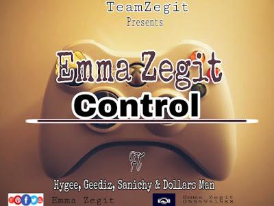 DOWNLOAD MP3: Emma Zegit - Control (R2bees Boys Kasa Remix